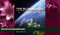 eBook Download Blue Planet An Introduction to Earth System Science, 3rd Edition