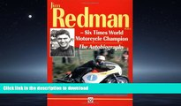 READ ONLINE Autobiography of Jim Redman: Six Times World Motorcycle Champion READ NOW PDF ONLINE