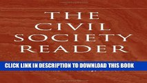 [Read PDF] The Civil Society Reader (Civil Society: Historical and Contemporary Perspectives)