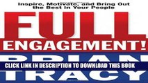 [PDF] Full Engagement!: Inspire, Motivate, and Bring Out the Best in Your People Popular Online