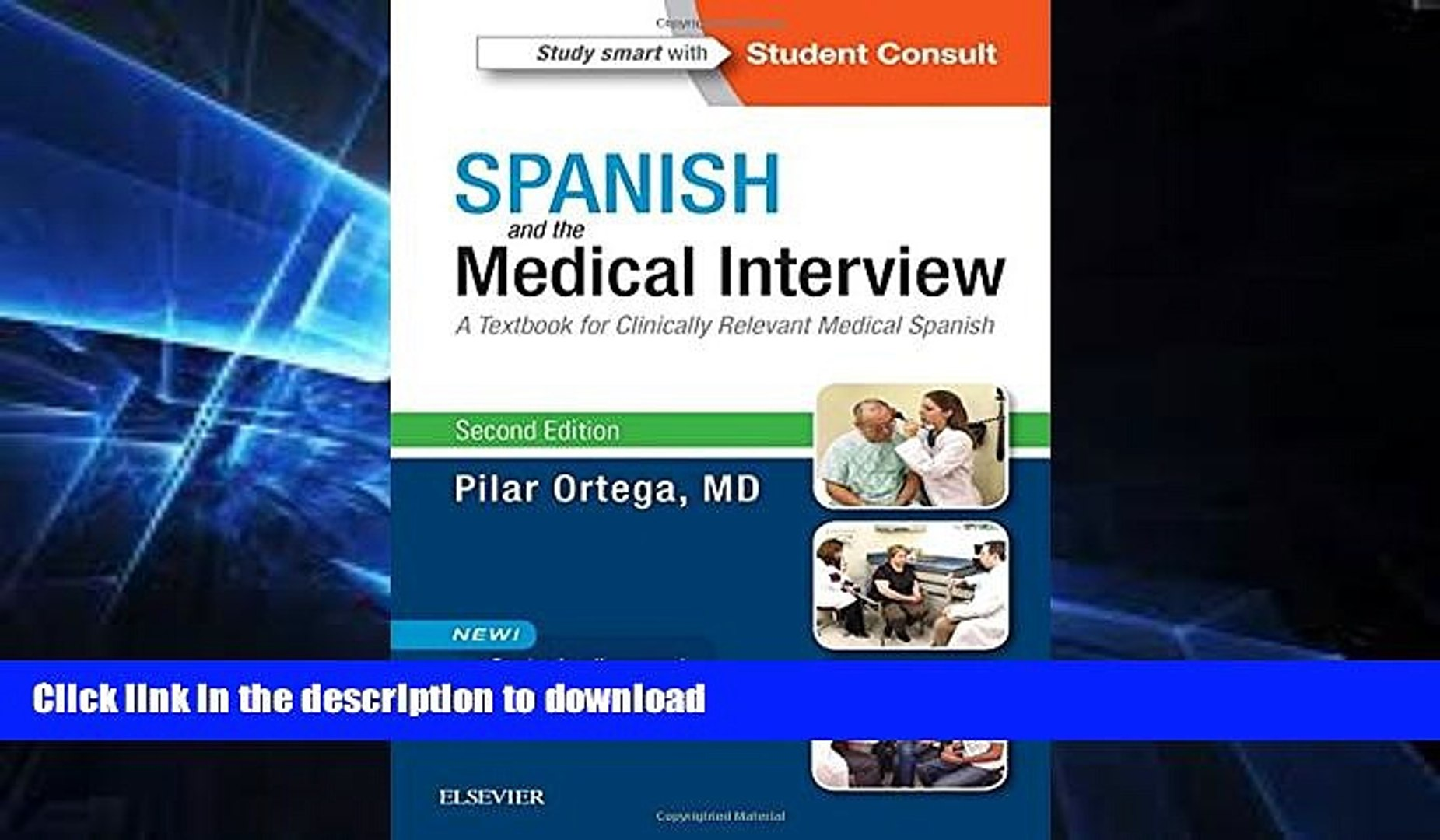 READ Spanish and the Medical Interview: A Textbook for Clinically Relevant  Medical Spanish, 2e