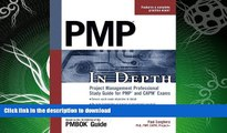READ BOOK  PMP in Depth: Project Management Professional Study Guide for PMP and CAPM Exams  GET