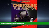 EBOOK ONLINE How to Tune and Modify Chrysler Fuel Injection (Motorbooks Powertech Series) READ NOW
