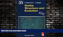Enjoyed Read Stellar Structure and Evolution (Astronomy and Astrophysics Library)