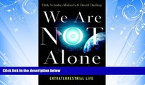 Enjoyed Read We Are Not Alone: Why We Have Already Found Extraterrestrial Life
