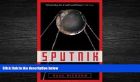 Enjoyed Read Sputnik: The Shock of the Century