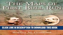 Collection Book The Maps of First Bull Run: An Atlas of the First Bull Run (Manassas) Campaign,
