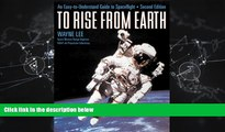 Enjoyed Read To Rise from Earth: An Easy-To-Understand Guide to Spaceflight