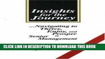 New Book Insights for the Journey: Navigating to Thrive, Enjoy, and Prosper in Senior Management