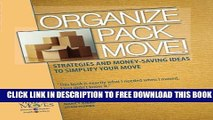 New Book Organize Pack Move!: Strategies and Money-Saving Ideas to Simplify Your Move