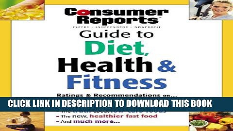 [PDF] Consumer Reports Guide to Diet, Health   Fitness (Guide to Diet Health and Fitness) Full
