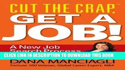 New Book Cut the Crap, Get a Job! a New Job Search Process for a New Era