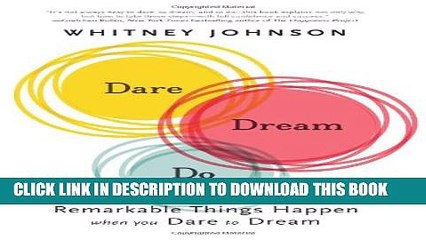 Collection Book Dare, Dream, Do: Remarkable Things Happen When You Dare to Dream
