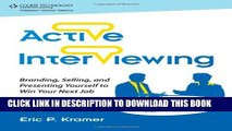 New Book Active Interviewing: Branding, Selling, and Presenting Yourself to Win Your Next Job