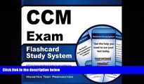 FREE PDF  CCM Exam Flashcard Study System: CCM Test Practice Questions   Review for the Certified