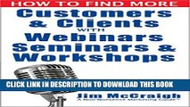 New Book How to Find More Customers and Clients with Webinars, Seminars and Workshops