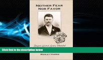 EBOOK ONLINE  Neither Fear Nor Favor: Deputy United States Marshal John Tom Sisemore  DOWNLOAD