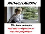 FILM VITRE ANTI DEFLAGRANT  BORDEAUX - GIRONDE  SERVI SUN / FILM SÉCURITÉ VITRE / FILM PROTECTION VITRE