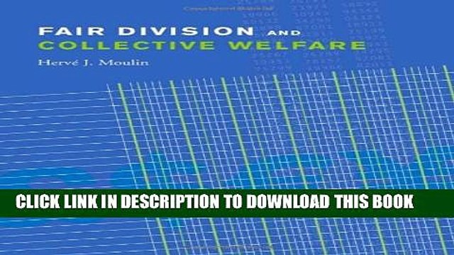 [PDF] Fair Division and Collective Welfare [Full Ebook]