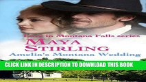 [PDF] Amelia s Montana Wedding (Love In Montana Falls series Book 1)(Sweet Historical Western