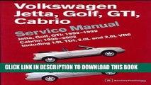 [PDF] Volkswagen Jetta, Golf, GTI, Cabrio Service Manual: Jetta, Golf, GTI: 1993-1999; Cabrio: