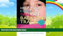 Books to Read  Help Your Child or Teen Get Back on Track: What Parents and Professionals Can Do
