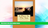 READ FULL  A Place In The Sun: 7 stages of special needs parenting  READ Ebook Full Ebook