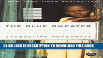 [PDF] The Blue Sweater: Bridging the Gap Between Rich and Poor in an Interconnected World [Full