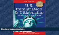 Big Deals  U.S. Immigration and Citizenship: Your Complete Guide (U.S. Immigration   Citizenship)