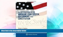 READ FULL  An Introduction to the American Legal System, Government, and Constitution (Aspen