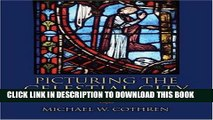 [PDF] Picturing the Celestial City: The Medieval Stained Glass of Beauvais Cathedral Popular Online