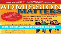 [PDF] Admission Matters: What Students and Parents Need to Know About Getting into College Full