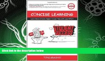 Free [PDF] Downlaod  Concise Learning: Learn More   Score Higher in Less Time with Less Effort