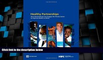 Big Deals  Healthy Partnerships: How Governments Can Engage the Private Sector to Improve Health