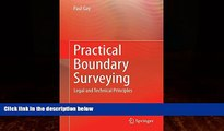 Big Deals  Practical Boundary Surveying: Legal and Technical Principles  Full Ebooks Best Seller