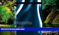 Must Have  Board Accountability in Corporate Governance (Routledge Research in Corporate Law)
