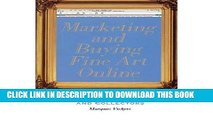 [PDF] Marketing and Buying Fine Art Online: A Guide for Artists and Collectors (Paperback) -