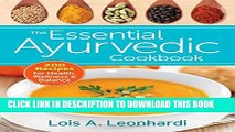 [PDF] The Essential Ayurvedic Cookbook: 200 Recipes for Wellness Full Colection