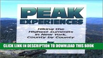 [PDF] Peak Experiences: Hiking the Highest Summits in New York, County by County Full Online