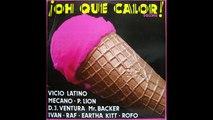 ¡OH QUE CALOR! Disco Mix ,1984 , DJ Ventura Mr Backer, Cara A