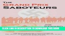 New Book The Grand Prix Saboteurs