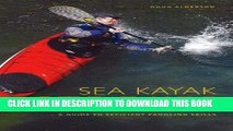 [PDF] Sea Kayak Strokes: A Guide to Efficient Paddling Skills Full Online