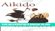 [Read PDF] Aikido Weapons Techniques: The Wooden Sword, Stick and Knife of Aikido Ebook Online