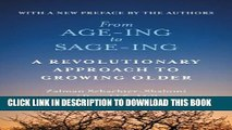 [PDF] From Age-ing to Sage-ing: A Revolutionary Approach to Growing Older Popular Collection