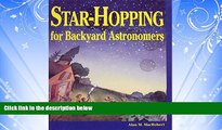 Enjoyed Read Star-Hopping for Backyard Astronomers