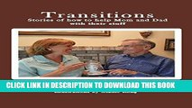 [PDF] Transitions: Stories of how to help Mom and Dad with their stuff Popular Collection