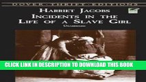 [PDF] Incidents in the Life of a Slave Girl (Dover Thrift Editions) Full Collection