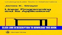 [PDF] Linear Programming and Its Applications (Undergraduate Texts in Mathematics) Popular