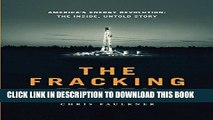 New Book The Fracking Truth:America s Energy Revolution: America s Energy Revolution: the Inside,
