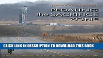 New Book Pedaling the Sacrifice Zone: Teaching, Writing, and Living above the Marcellus Shale (The